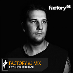 Layton Giordani – Factory 93 Presents Drumcode Mix