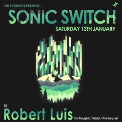 Robert Luis Sonic Switch January 13th @ Green Door Store - 5 Hour DJ Set