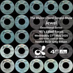 Divine Chord Gospel Show pt. 104 - Jewel Devotional Series Label Focus