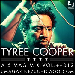 Tyree Cooper: A 5 Mag Mix Vol 12