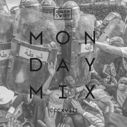 #MondayMix 318 by @dirtyswift feat. Matt Houston, 113, Arsenik, Lunatic… - 18.May.2020 (Live Mix)