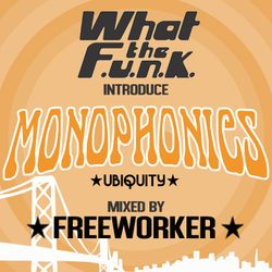 What The Funk introduce Monophonics - October 2012