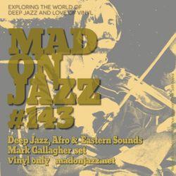 MADONJAZZ #143: Deep Jazz, Afro & Eastern Sounds set