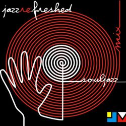 Souljazz pt1  - jazz re:freshed Mix by Dj TopRock