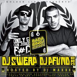 DJ Sweap & DJ Pfund 500 - BADA BING! Mixtape - Hosted By DJ Maxxx