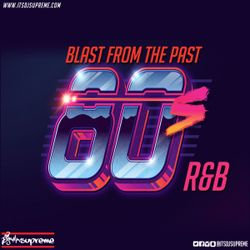 DJ Supreme Presents Blast from the Past 80's R&B