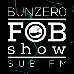 SUB FM - BunZer0 - 09 02 17