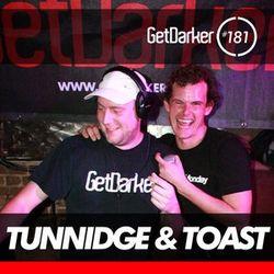 Tunnidge & Toast - GetDarkerTV LIVE 181