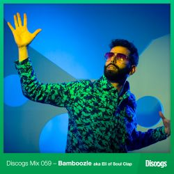 Discogs Mix 059 - Bamboozle aka Eli of Soul Clap