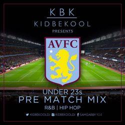 KBK | Aston Villa 'U23's' Pre Match Mix