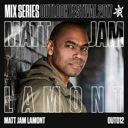 Matt Jam Lamont - Outlook 2017 Mix #12