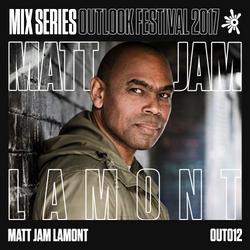 Matt Jam Lamont - Outlook 2017 Mix #12