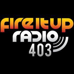 FIUR403 / Fire It Up 403