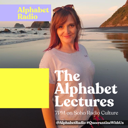 The Alphabet Lectures (20/05/2020)