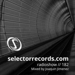 Selector Radio Show #182