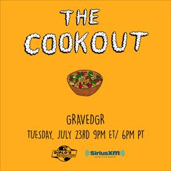 The Cookout 160: GRAVEDGR