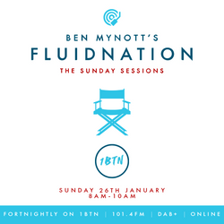 Fluidnation | The Sunday Sessions | #08 | 1BTN Radio