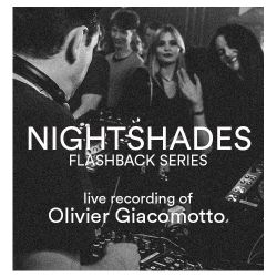 Nightshades: Flashback Series, mixed by Olivier Giacomotto