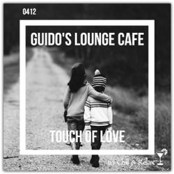 Guido's Lounge Cafe Broadcast 0412 Touch Of Love (20200124)