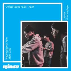 Critical Sound no.55 | KLAX | Rinse FM | 06.06.18