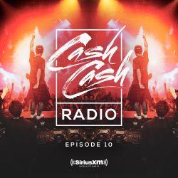 Cash Cash Radio 10