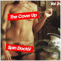 The Cover Up Vol.2 - Mixed by Spin Doctor