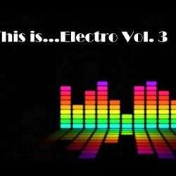 This is...Electro Vol. 3