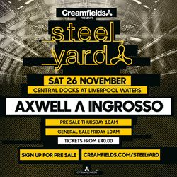 Axwell Λ Ingrosso LIVE @  Creamfields Liverpool, Steel Yard