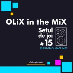 OLiX in the Mix - Setul de joi #15 Running Mag Mix