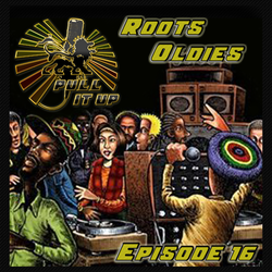 """Pull It Up - Episode 16 """"Oldies"""""""