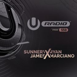 UMF Radio 559 - Sunnery James & Ryan Marciano