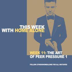 Week 11: The Art of Peer Pressure Volume 1