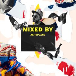 I Forgot What House Gonna Say (MIXED BY Aeroplane For THUMP)