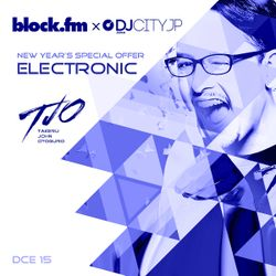 Takeru John Otoguro - block.fm × DJCITY.JP New Year's Special Offer