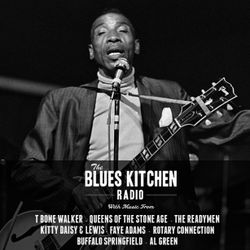 THE BLUES KITCHEN RADIO: 22 JUNE 2015
