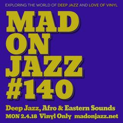 MADONJAZZ #140: Deep Jazz, Afro & Eastern Sounds