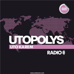 Uto Karem - Utopolys Radio 020 (August 2013)