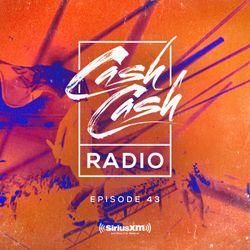 Cash Cash Radio episode 43