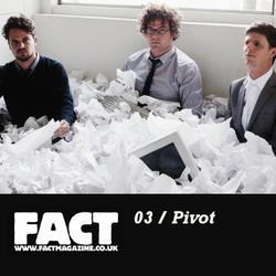 FACT Mix 3: Pivot (Warp)