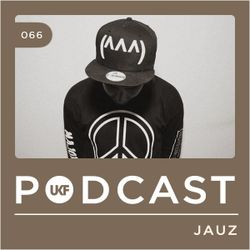 UKF Music Podcast #66 - JAUZ