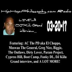 HipHopPhilosophy.com Radio - LIVE - 03-20-16 - with DJ Kiilu Grand interview