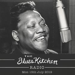 THE BLUES KITCHEN RADIO: 15th July with Frankie Lee