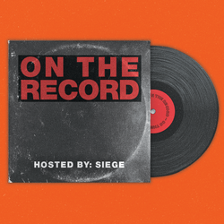 Siege - On The Record #006