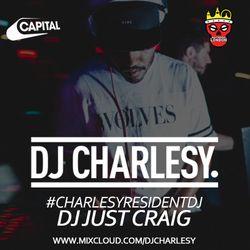 #CharlesyResidentDJ - Just Craig