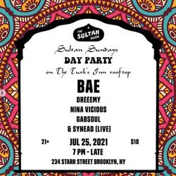BAE LIVE @ THE SULTAN ROOM 7.25.2021
