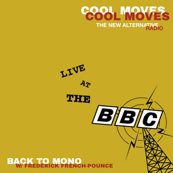 Back to Mono - Live at The BBC w/ Frederick French-Pounce