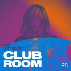 Club Room 98 with Anja Schneider