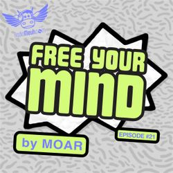 Free Your Mind #21 (Radio Meuh Show)