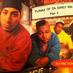 Flavaz Of Da Early 90s Part 4