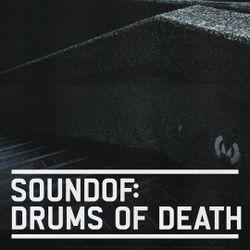 SoundOf: Drums of Death